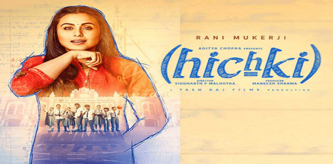 Hichki,Top 5 Bollywood Movies Of 2018