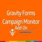 Gravity Forms Campaign Monitor