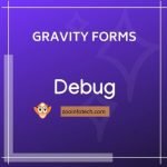 Gravity Forms Debug